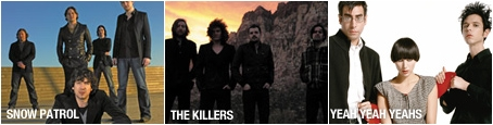 Snow Patrol, The Killers, Yeah Yeah Yeahs