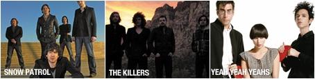 Snow Patrol, The Killers, Yeah Yeah Yeahs