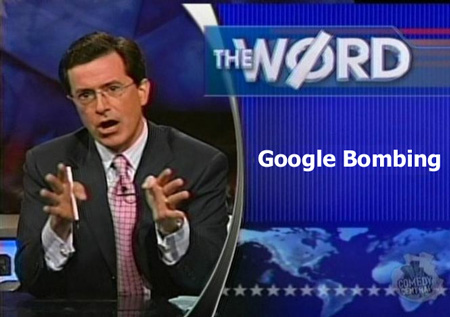 Stephen Colbert - The Word - Google Bombing